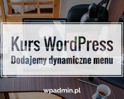 kurs wordpress dynamiczne menu do motywu