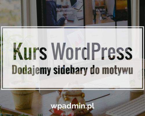 WordPress - dodajemy dodatkowe sidebary