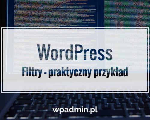 WordPress. Filtry praktyczny przyklad zastosowania