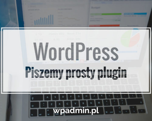 Piszemy prosty plugin do WordPress