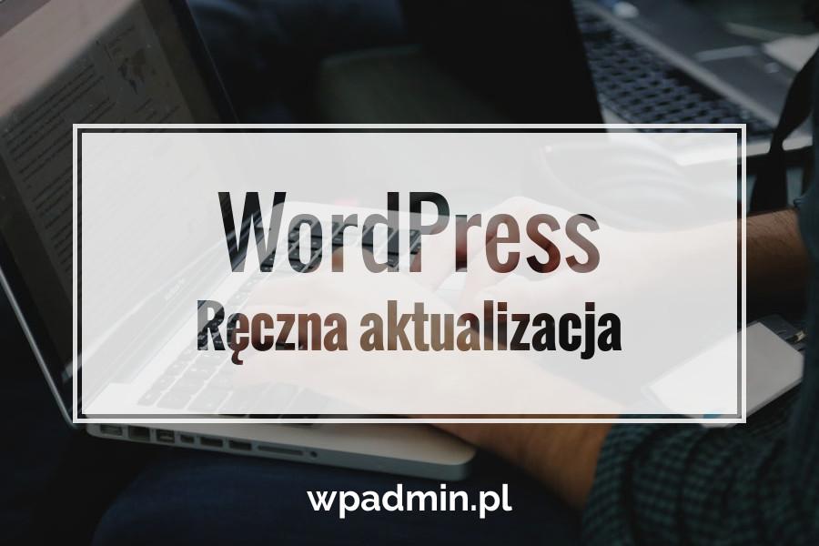 Ręczna aktualizacja WordPress