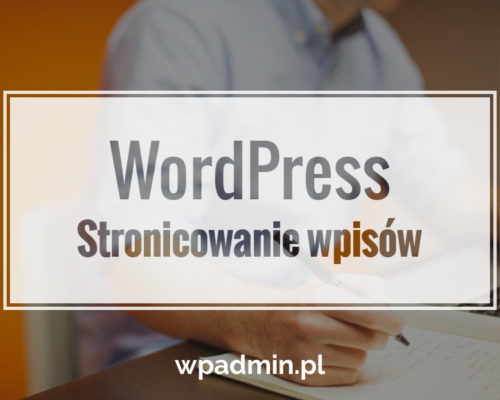 WordPress Stronicowanie wpisów