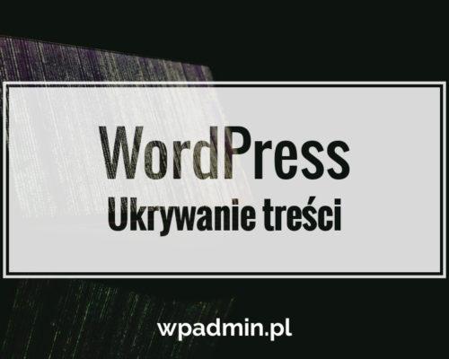 wordpress ukrywanie treści