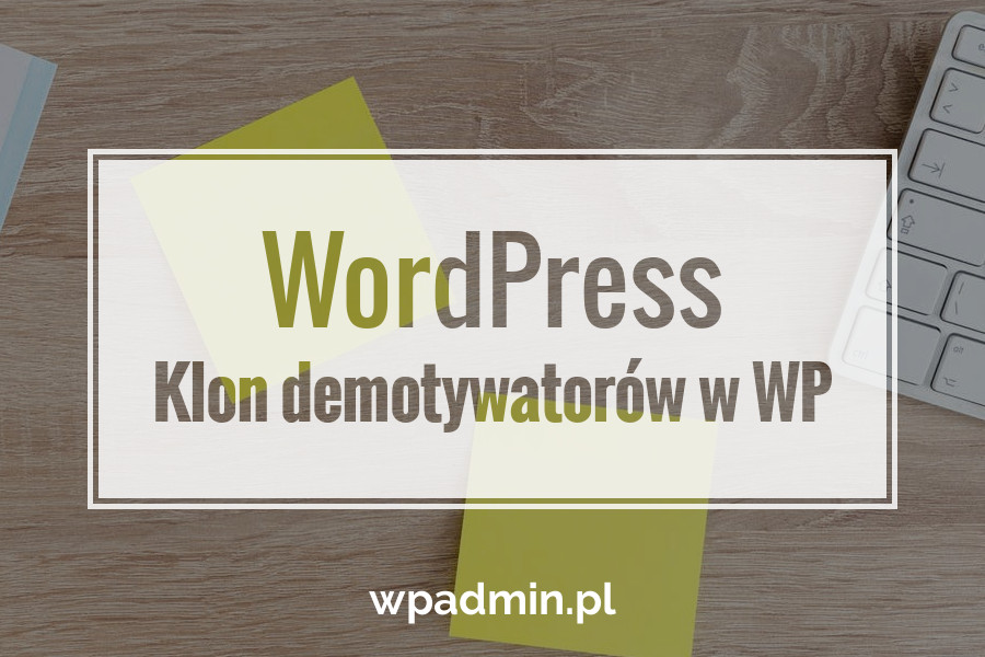 Klon demotywatorów w WordPress