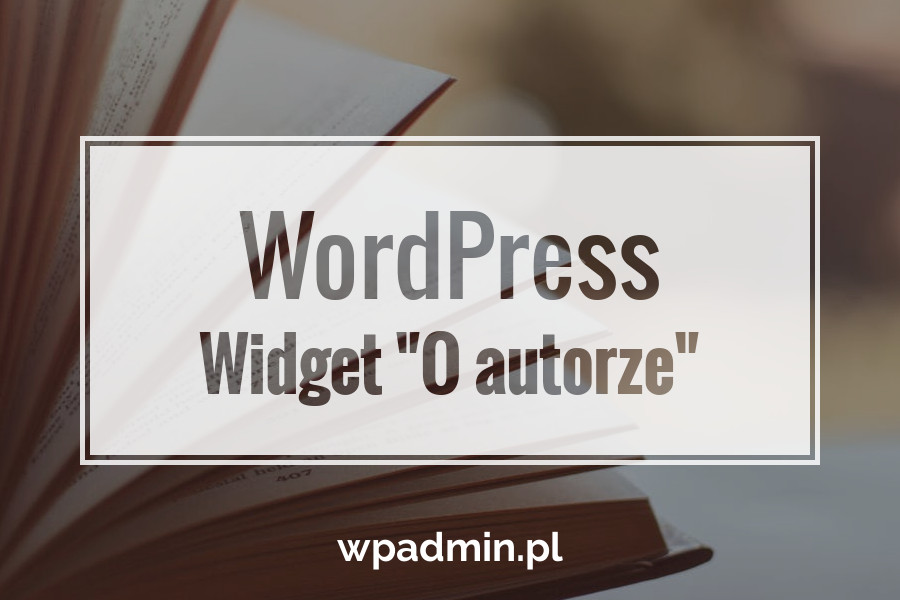 WordPress widget o autorze