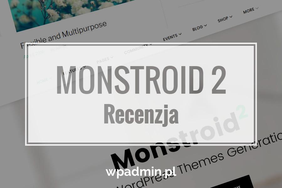 Recenzja Monstroid 2