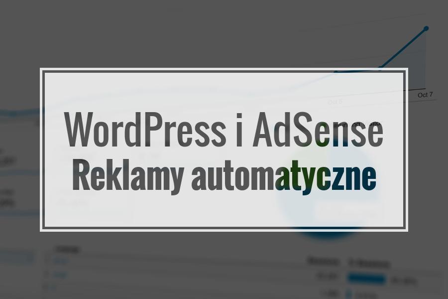 Automatyczne reklamy Google AdSense na stronie WordPress
